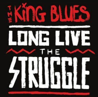 The King Blues<br>Long Live The Struggle<br>CD